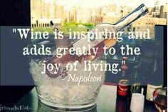 Wine...inspiring and joyful. #wine #winequote