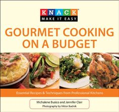 http://letscooknow.com/pinnable-post/knack-gourmet-cooking-on-a-budget-essential-recipes-techniques-from-professional-kitchens-knack-make-it-easy/ Who doesn't want to cook and eat well, but without spending a lot of money on luxury ingredients or time fussing over complicated recipes? In this economy, pretty much everyone. With clear instructions and enticing, informative photography, Knack Gourmet Cookin...