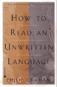 How to Read an Unwritten Language: Amazon.fr: Philip Graham: Livres anglais et étrangers