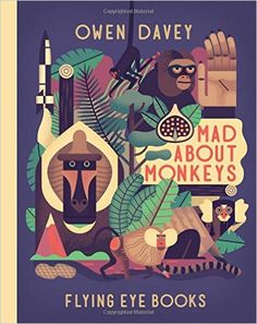 Mad About Monkeys: Amazon.de: Owen Davey: Fremdsprachige Bücher