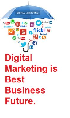 overearning: Digital Marketing is Best Business Future.