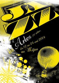 19e édition de Jazz in Arles. Du 12 au 24 mai 2014 à arles.