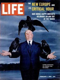 "Alfred Hitchcock: His Horror Film ""The Birds"" Life Magazine Cover February 1963 Life Magazine, Classic Hollywood, Old Hollywood, Kino Movie, Alfred Hitchcock The Birds, Alfred Hitchcock Quotes, Philippe Halsman, Tv Movie, Photo Star"