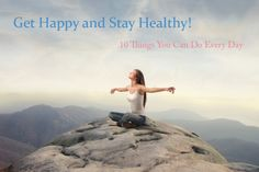 10 things you can do daily to stay healthy