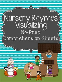 This product includes several nursery rhymes that are great for practicing the comprehension skill of visualizing. Each No-Prep worksheets includes a nursery rhyme, a space to draw visualizations, as well as some questions regarding character and setting.