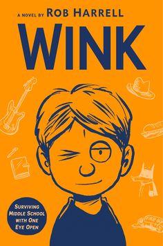 %Read PDF Books Wink By Rob Harrell books books books New Books, Good Books, Tapas, Rare Eyes, Comic Panels, Chapter Books, True Friends, Read Aloud, School