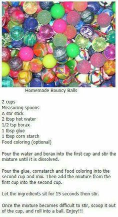 Make your own bouncy balls. this could be a fun science experiment. Projects For Kids, Diy For Kids, Craft Projects, Older Kids Crafts, Craft Ideas, At Home Crafts For Kids, Science Projects, Crafts To Do, Arts And Crafts