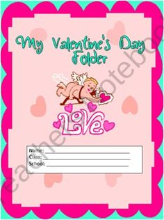 Free Valentines Day Folder Cover Product From A_teachers_idea On Teachersnotebook Com Valentine Day Special
