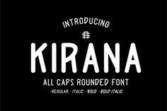 Kirana by as.type on @creativemarket
