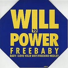 """Baby, I Love Your Way/Freebird Medley"" ***  Will To Power ***  December 3, 1988"