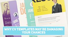 Is your CV created using a template? It might be time to change it!