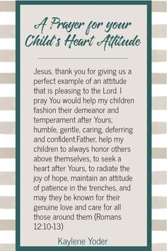 As you pray for your child. pray for your child's heart attitude and for them to obey joyfully. Use this Scripture prayer for children to help you pray war room prayers for your children. || Kaylene Yoder #prayersforchildren #kayleneyoder Prayer For Daughter, Prayer For Parents, Praying For Your Children, Prayers For Children, Prayer For Peace, Prayer For The Day, Mom Prayers, Bible Prayers, Prayer List