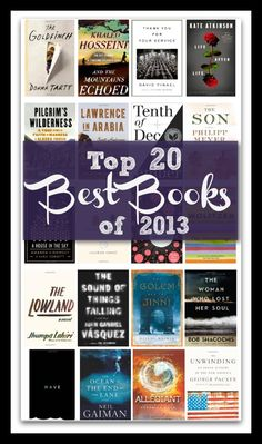Top 20 Picks for the Best Books of 2013 - check out the top romance books, top literature & fiction, top mystery, suspense & thriller, top cookbooks and more. Reading Lists, Book Lists, Reading Den, I Love Books, Books To Read, 100 Best Books, Reading Rainbow, Reading Material, What To Read