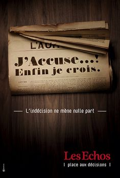 "Les Echos - "" l'indécision ne mene nulle part "" - YKW Newspaper Advertisement, Creative Advertising, Advertising Design, Journal Quotidien, Great Ads, Awareness Campaign, Guerilla Marketing, Guerrilla, Copywriting"