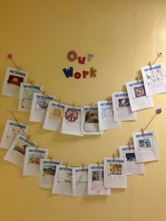 Our Work hanging outside the classroom