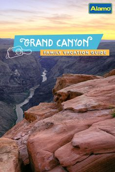 Headed to the Grand Canyon for family vacation? Check out this complete guide to get driving directions, where to stay and the top must-do activities.