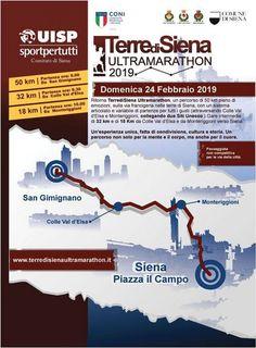Terre di Siena Ultramarathon 2019 - 6a edizione si svolgerà il giorno 24/02/2019 a Siena (Si) sulla distanza di 50Km, 32Km e 18Km. #corriqui Siena, Ultra Marathon, Map, Tourism, Location Map, Maps