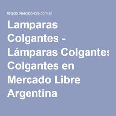 Lamparas Colgantes - Lámparas Colgantes en Mercado Libre Argentina