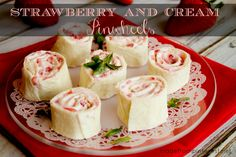 Strawberry and Cream Cheese Pinwheels. Light and fruity, these morsels will be gobbled up in no time!