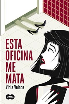 Esta oficina me mata (Spanish Edition) by Viola Veloce http://www.amazon.com/dp/8483659239/ref=cm_sw_r_pi_dp_Pfrhwb1S1FSJJ