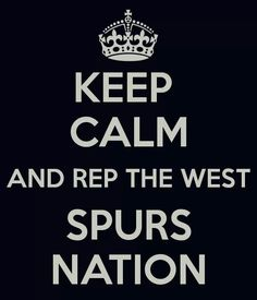 Spurs today, Spurs tomorrow, Spurs Forever