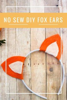 DIY no-sew Fox Ears Headband just in time for halloween! If you love the Fantastic Mr. Fox or sneaky foxes in general, this quick felt project is perfect for you. Fall   Animal ears   Animal Headband   wes anderson   Roald Dahl   Do It Your Freaking Self #feltanimalsdiy