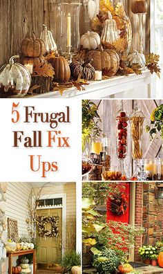 5 Frugal Fall Fix-Ups for Your Home • Great ideas for fall decorating and bringing that cozy autumn feel into every part of your home, on a budget!