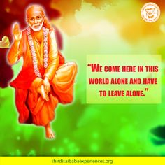 We Come Alone - Shirdi Sai Baba Wallpaper - Free Download - Shirdi Sai Baba Life Teachings and Stories