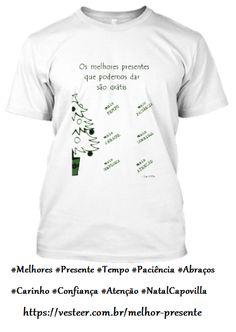 #Melhores #Presente #Tempo #Paciência #Abraços #Carinho #Confiança #Atenção #NatalCapovillacomvoce