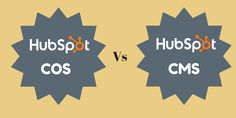 What Is Difference Between HubSpot COS and HubSpot CMS