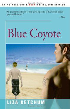 Blue Coyote: Liza Ketchum