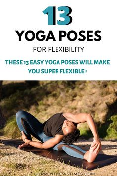 Thinking how to have a Flexibile Body ? Our Yoga Experts Dr. Charu & Sonnia Talwar suggested these 13 Top Yoga Poses for Flexibility that really Works with Everyone ( Beginners Friendly ). Try them now ! #YogaPosesforFlexibility Asana Yoga Poses, Easy Yoga Poses, Yoga Sequences, Stretches For Flexibility, Stretching Exercises, Yoga Pictures, New Times, How To Start Yoga, Yoga Benefits