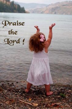 Praise the Lord !