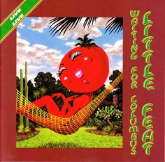 Little Feat One of the best live albums ever by anybody! -MB