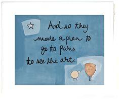 The Little Chicks of Paris™ Children's Collection by artist, Beth Moutrey. Original art work for nurseries and children's rooms. Make A Plan, How To Make, Make New Friends, Original Artwork, Fine Art Prints, Sun, Paris, Collection, Montmartre Paris