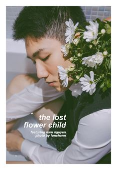 https://flic.kr/s/aHskPKHing | the lost flower child | featuring Nam Nguyen