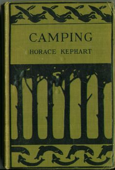Woodcraft & Camping by Horace Kephart