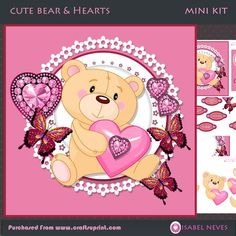 Cute Bear & Hearts by Isabel Neves 4 sheets mini kit ~ 7.5 x 7.5 - Cute Bear & Hearts Mini Kit Includes: Card Front, Mini Print & Fold Card, Card Inserts, Decoupage, Several Sentiment Tags,  Gift/ Bag Tag, Preview.  **Sentiment Tags Read: Happy Valentines Day, I Love You, Be Mine, My Heart is Yours, Just For You, Best Valentine and Blank