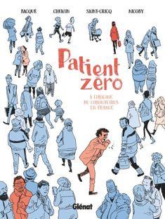 BD Patient zéro - À l'origine du coronavirus en France Wuhan, Science, Comics, Memes, Movie Posters, Recherche Google, France, Meme