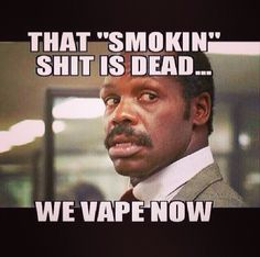 vmeme118 - Vape Meme - 3bvape.com  #RePin by AT Social Media Marketing - Pinterest Marketing Specialists ATSocialMedia.co.uk