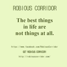 The best things in life are not things at all