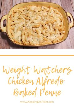 Chicken Alfredo Baked Penne – 6 Freestyle Points - Weight Watchers Chicken Alfredo Baked Penne – this is the perfect weeknight meal! Weight Watchers Pasta, Weight Watcher Dinners, Poulet Weight Watchers, Weight Watchers Meal Plans, Weight Loss Meals, Weight Watcher Desserts, Weight Watchers Smart Points, Ww Recipes, Cooking Recipes