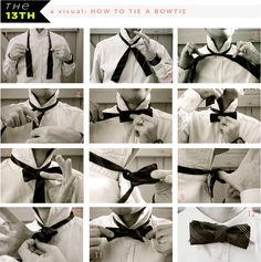 How to Tie a bow tie - handy to have on hand...how I hate the ones on elastic fastenings