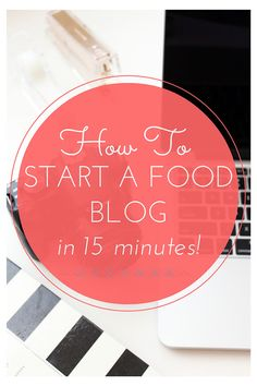 How to Start a Food Blog that will change your life in 15 minutes and 5 easy steps. I've turned my blog into my career, all you need to do is get started!