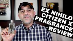 Ex Nihilo Citizen X Review + USA Samples Giveaway