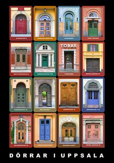 4 X 4 = 16 Swedish Doors Dörrar i Uppsala / Doorways in Uppsala, Sweden, poster Stockholm, Sweden Cities, Places Around The World, Around The Worlds, Uppsala University, Places To Travel, Places To Visit, Stairs And Doors, Scandinavian Architecture