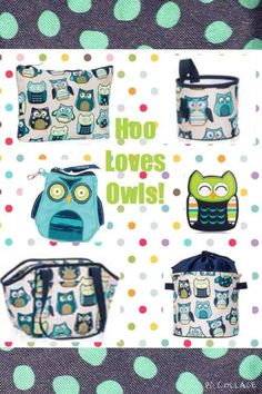 Owls!!!! Contact me for more information. | www.mythirtyone.com/thirtyonekelly | https://www.facebook.com/bagladykelly https://www.facebook.com/groups/thirtyoneforthefamily/ Thinking 31 is a fit for YOU? join my group: https://www.facebook.com/groups/CERPinkBubble/