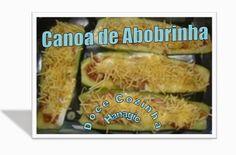 Doce Cozinha Hanagic: Canoa de Abobrinha.