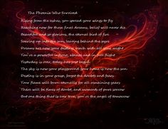 This is the poem I want to get tattooed to go with my phoenix!