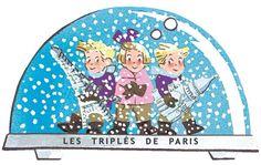 Les triplés dans une boule de neige